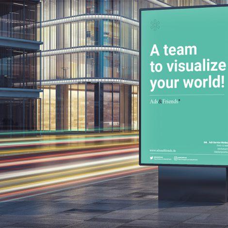"""Schmuckbild: Kommunilkations- und Werbeagentur in Gießen – Ads&Friends : Plakat """"A team to visualize your world"""""""