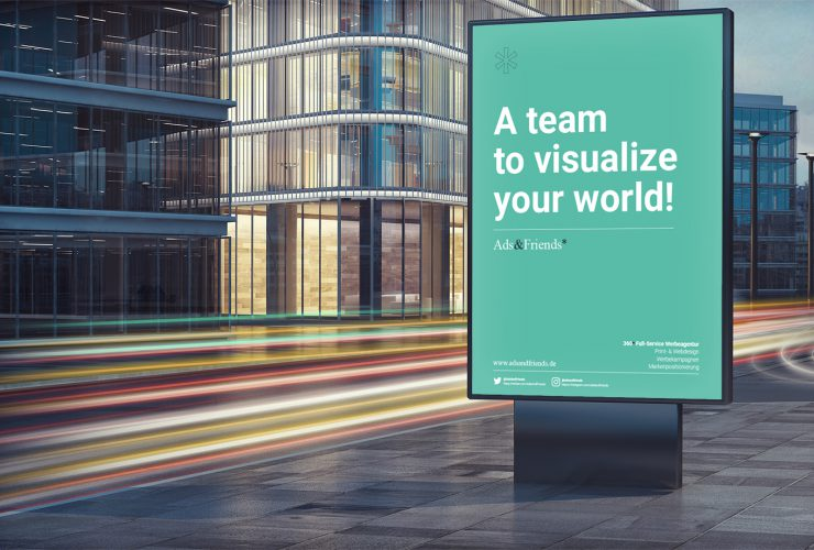 "Schmuckbild: Kommunilkations- und Werbeagentur in Gießen – Ads&Friends : Plakat ""A team to visualize your world"""